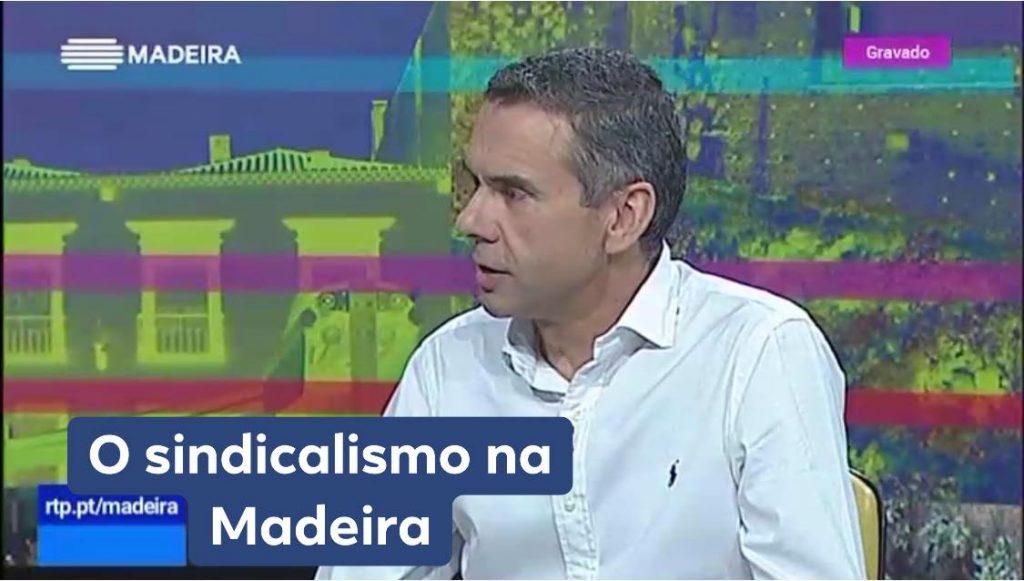 Dia do trabalhador – O Sindicalismo na Madeira