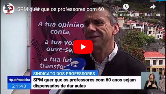 SPM quer que os professores com 60 anos sejam dispensados de dar aulas