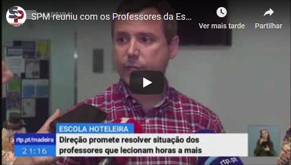 SPM reuniu com os Professores da Escola Hoteleira