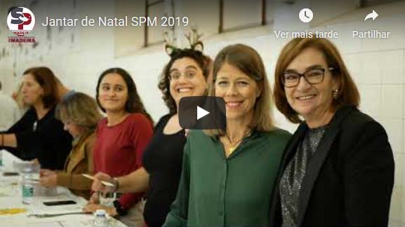 Video – Jantar de Natal SPM 2019