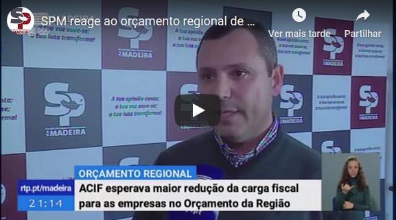 SPM reage ao orçamento regional