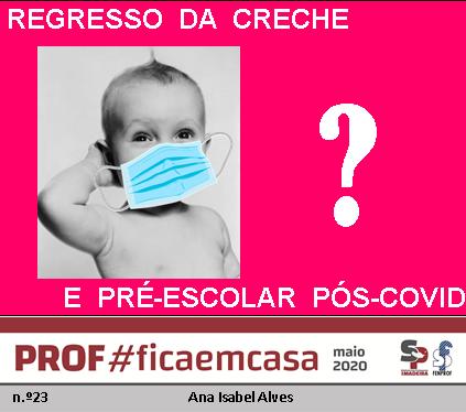 REGRESSO DA CRECHE E PRÉ-ESCOLAR PÓS-COVID