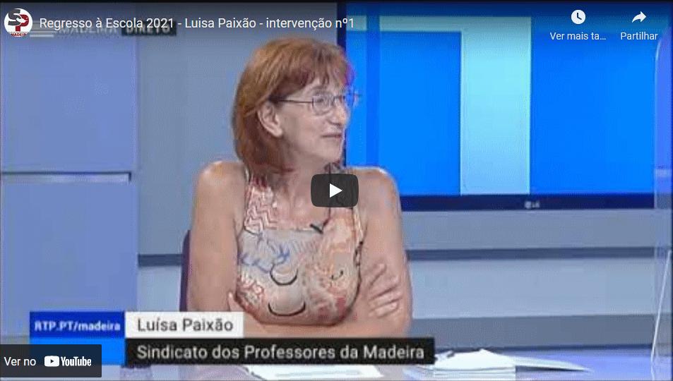 Regresso à Escola 2021 – Luísa Paixão – intervenção nº1